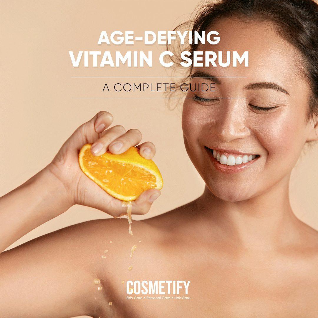 Age-Defying Trick – Vitamin C Serums